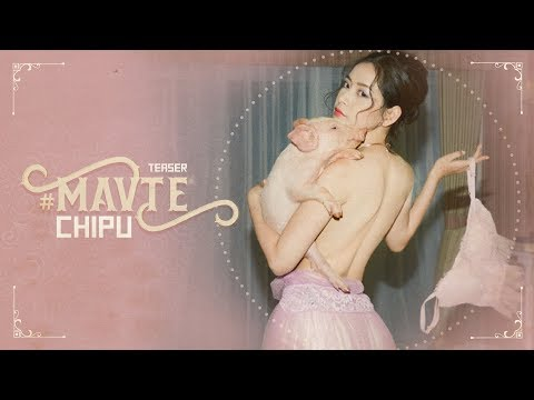 Chi Pu | #MAVTE - Official MV Teaser (치푸) - Thời lượng: 16 giây.