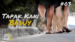 Video TAPAK KAKI BADUY - Ekspedisi Indonesia Biru #03 MP3, 3GP, MP4, WEBM, AVI, FLV April 2019