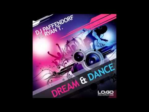 DJ Paffendorf vs. Ryan T. - Dream & Dance