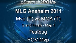 SC2 WoL - MLG Anaheim 2011 - Mvp vs MMA - Grand Final - Map 1 - Testbug - Mvp