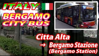 Bergamo Italy  city images : Nice Viewing ITALY BERGAMO CITY BUS Citta Alta → Bergamo Stazione (Bergamo Station)