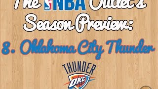 The NBA Outlet's Preview Series: 8. Oklahoma City Thunder