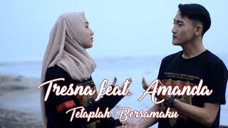 Tresna feat. Amanda - Tetaplah Bersamaku