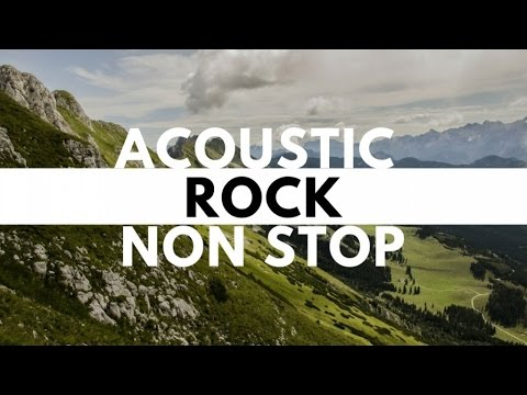 Acoustic Rock Non Stop Playlist With Lyrics