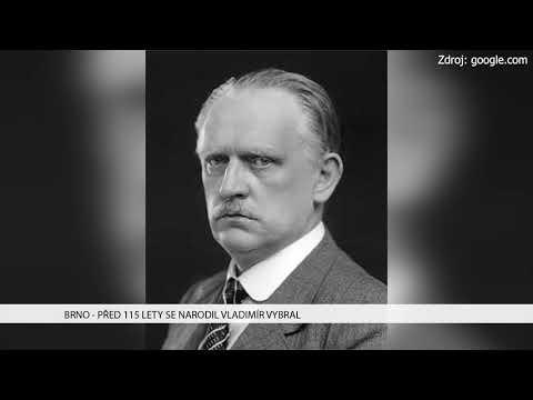 TV Brno 1: 8.12.2017 Před 115 lety se narodil Vladimír Vybral