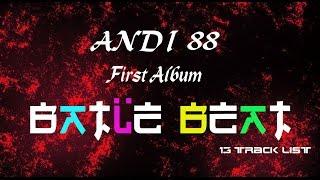 Andi 88™ - New Day 9# ( BATLE BEAT ALBUM) Fantastic