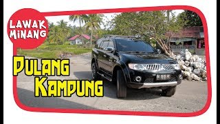 Download Video Pulang Kampuang #LawakMinang41 MP3 3GP MP4