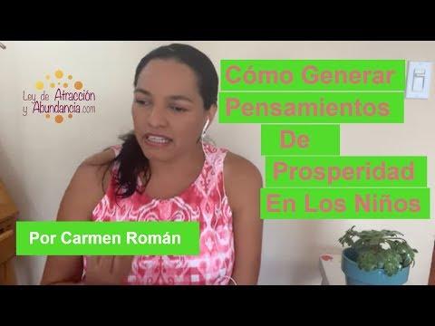 Pensamientos de amor - Cómo Generar Pensamientos De Prosperidad En Los Niños Por Carmen Román