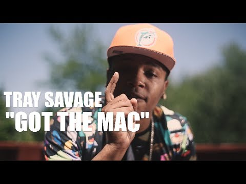 Tray Savage - Got The Mac (Official Video) Shot By @AZaeProduction