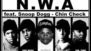 N.W.A feat. Snoop Dogg - Chin Check (Lycris)
