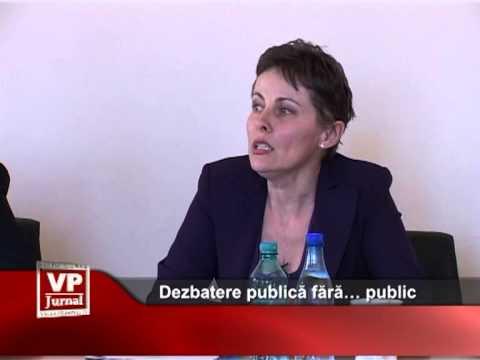 Dezbatere publică fără… public