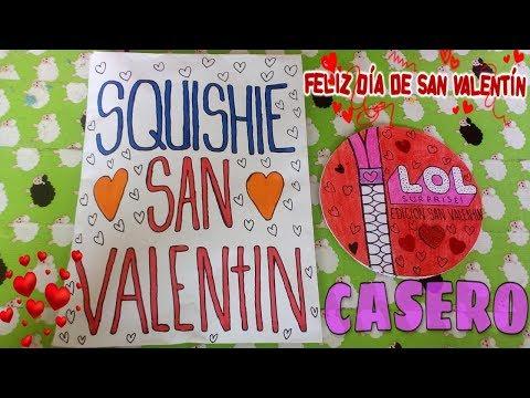 Videos caseros - ¡L.O.L DE SAN VALENTIN + SQUISHY CASERO!