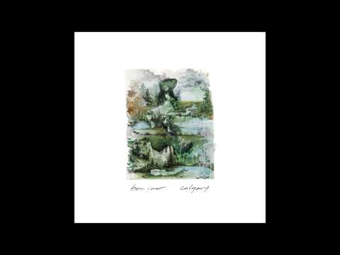 Video Bon Iver - Calgary/ I Can't Make You Love Me/ Nick of Time (2011) Single Release download in MP3, 3GP, MP4, WEBM, AVI, FLV January 2017