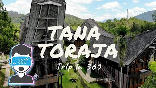 Video TANA TORAJA Trip in 360 MP3, 3GP, MP4, WEBM, AVI, FLV Mei 2019