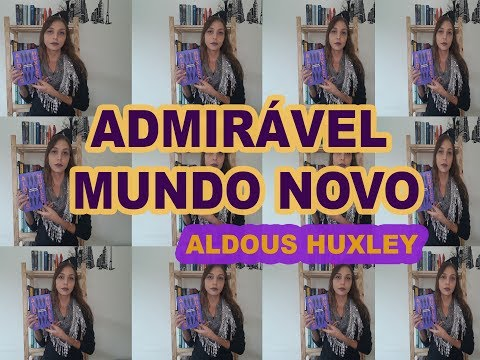 Admirável mundo novo- Aldous Huxley  {Brave New World}
