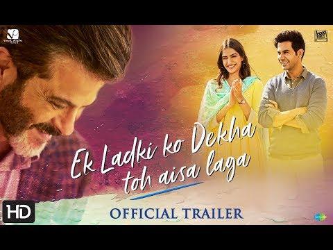 Ek Ladki Ko Dekha Toh Aisa Laga - Official Trailer | Anil | Sonam | Rajkummar | Juhi | 1st Feb'19