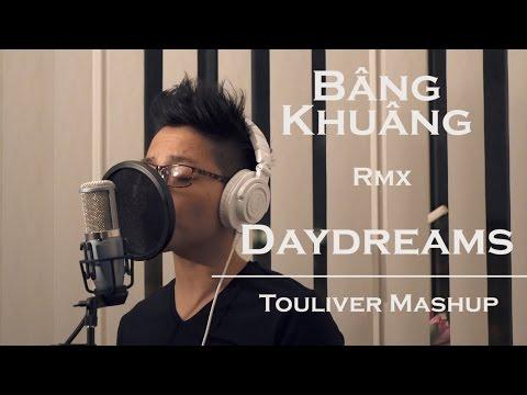 Bâng Khuâng Remix Daydreams (Touliver Mashup Cover) ft.KeyX