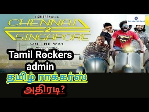 Tamil Rockers accept the Director request / Chennai 2 Singapore team appeals to Tamil rockers