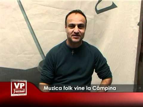 Muzica folk vine la Câmpina