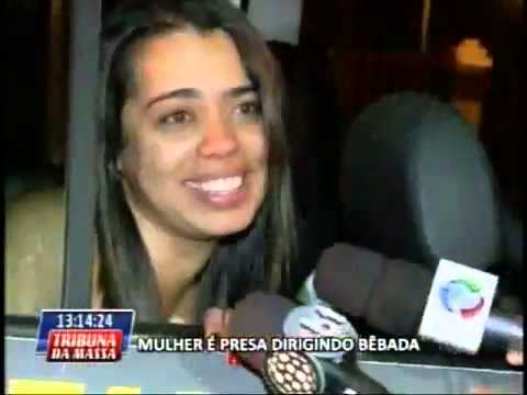 Mulher Bebada - Mulhe ré presa ao dirigir bêbada, em Curitiba PR.