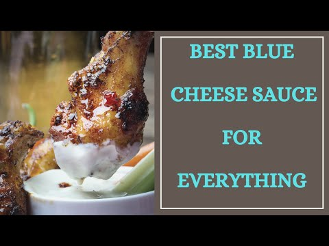 Best Home Made Blue Cheese Dressing  & Dip for Everything!