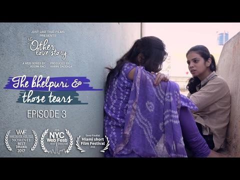 Episode 3 | The Bhelpuri & those tears | JLT's The 'Other' Love Story