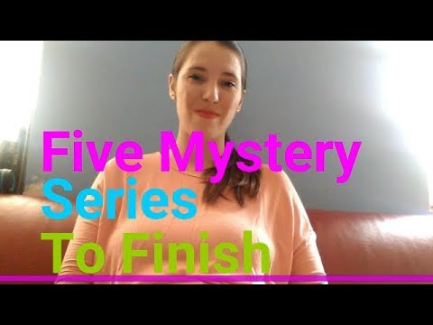 Mystery Moment I Five Series I Want to Finish
