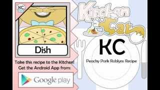KC Peachy Pork Roblyns Recipe YouTube video