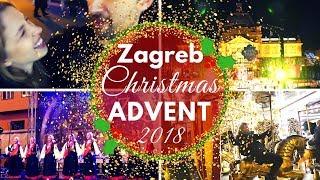 Advent in Zagreb 2018 || Best for December & Christmas in Zagreb, Croatia