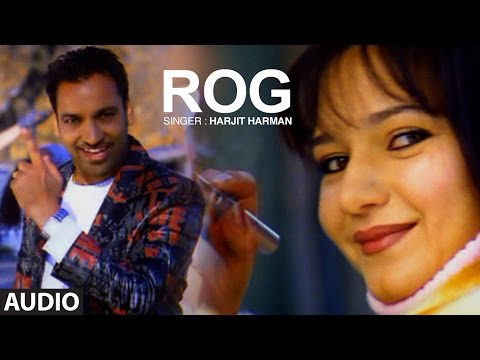 Harjit Harman: Rog | Punjabi Audio Song | Mundari