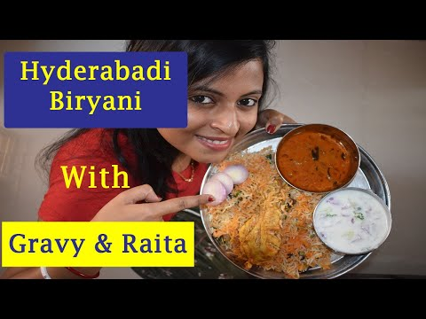 Hyderabadi Biryani With Gravy And Raita | Easy & Quick | How to make Hyderabadi Chicken Biryani