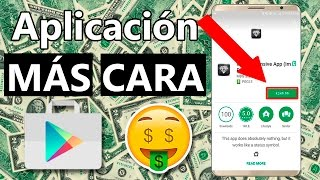 ¿Sabes cuál es la aplicación mas CARA de la Google Play?👉 Suscribete si te interesa el Mundo Android: http://bit.ly/SubtoWWA★ COMO AMPLIAR SEÑAL WIFI: https://youtu.be/JPgk1J706tQ★ MEJOR ALTERNATIVA NETFLIX GRATIS: https://youtu.be/U-KORp9bJtk► Sobre el canal:En Working With Android encontrarás todo lo relacionado con el Mundo de Android. Tutoriales útiles para exprimir el potencial de tu smartphone y reviews de los últimos productos tecnológicos del mercado. Todo esto con un poco de humor y mucha pasión por la tecnología.Si te interesa el Mundo de Windows, aquí te dejo mi otro canal: http://goo.gl/vPvp74► Redes Sociales:● Twitter: https://twitter.com/Working_With● Facebook: https://www.facebook.com/WorkingWith● Página Web: https://workingwithandroid.com💼 Contacto para Empresas: angel@workingwithandroid.com¡Apoyame a seguir creciendo compartiendo este vídeo en tus redes sociales!