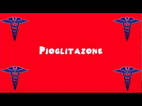 Pronounce Medical Words ― Pioglitazone