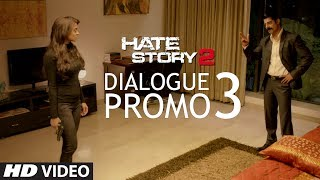 Hate Story 2 - Dialogue Promo 3