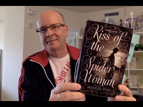 Kiss of the Spider Woman by Manuel Puig - Book Chat