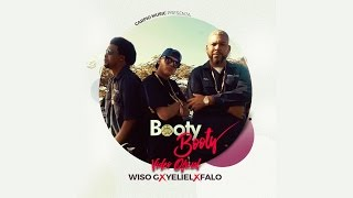 Yeliel - Booty Booty (feat. Falo El Rey De Carolina & Wiso G) music video
