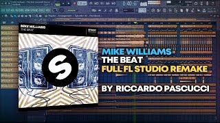 Mike Williams - The Beat [FULL FL Studio Remake + FREE FLP]