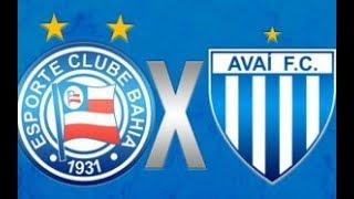 Bahia x Avai ao vivo Narração + Parciais Cartola FC (Canal Rodrigo Sports)