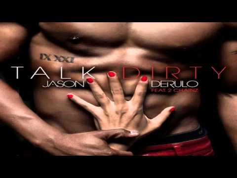 Jason DeRulo - Talk Dirty (ft. 2 Chainz) [Explicit + HD]