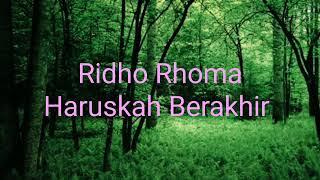 Ridho Rhoma Haruskah Berakhir karaoke dan lirik