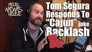 Tom Segura Responds To