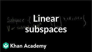 Linear subspaces | Vectors and spaces | Linear Algebra | Khan Academy