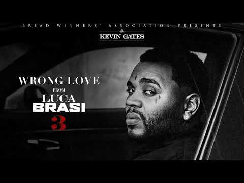 Kevin Gates - Wrong Love [Official Audio]