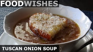 Tuscan Onion Soup (Carabaccia) – Food Wishes by Food Wishes