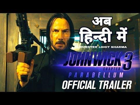 John Wick: Chapter 3 (HINDI) - Parabellum | Official Trailer | Dubster Lohit Sharma