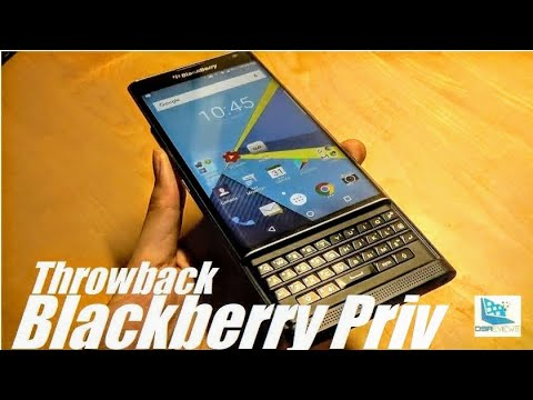 REVIEW: Blackberry Priv In 2018 - Worth It?