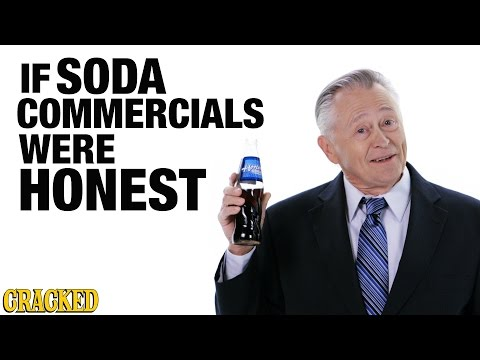 If soda pop commercials were honest {Video}