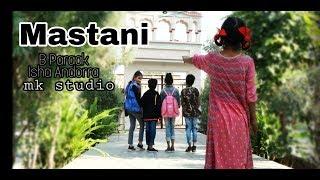 Masstaani (Cover Song) | Isha Andotra | B Praak | Jaani | MK Studio