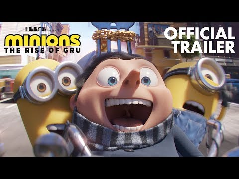 Minions: The Rise of Gru   Official Trailer   Illumination