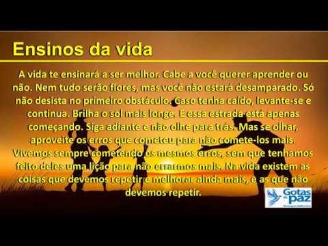 ENSINAMENTOS DA VIDA(ÁUDIO) - GOTASDEPAZ - MENSAGENS EDIFICANTES